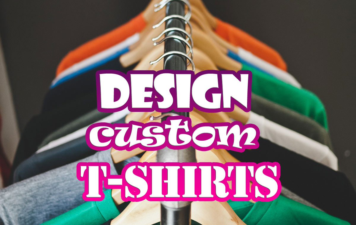Design Your Own T Shirts And Sell Them